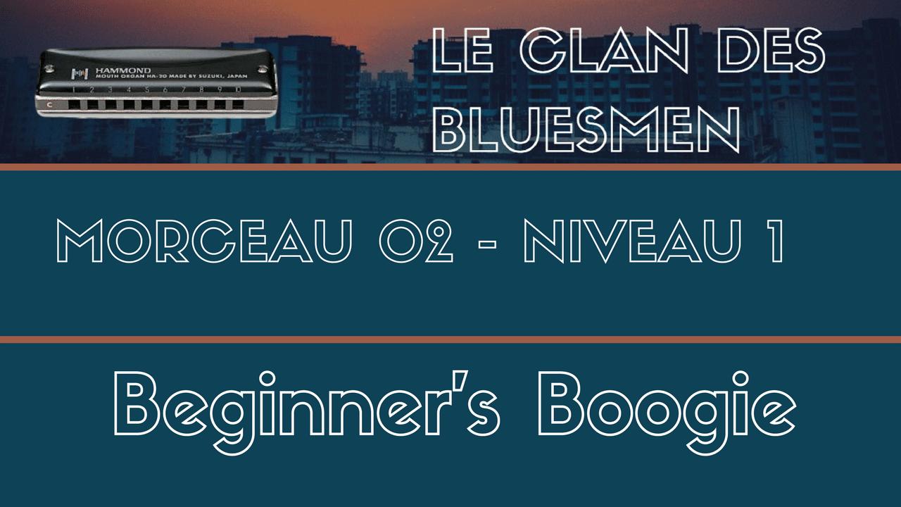 [LCDB] Morceau 02 - Beginner's Boogie - Niveau 1 - Cours Complet