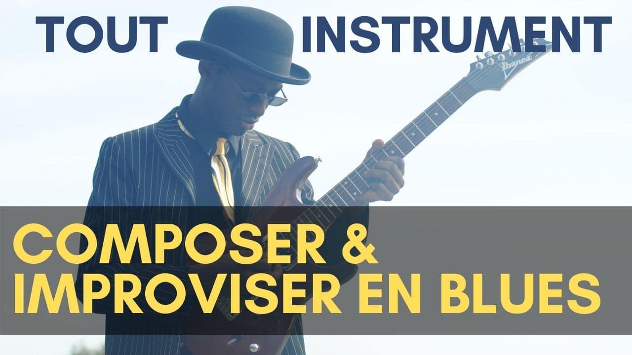 Stage pour apprendre à composer tes propres blues et à improviser dessus